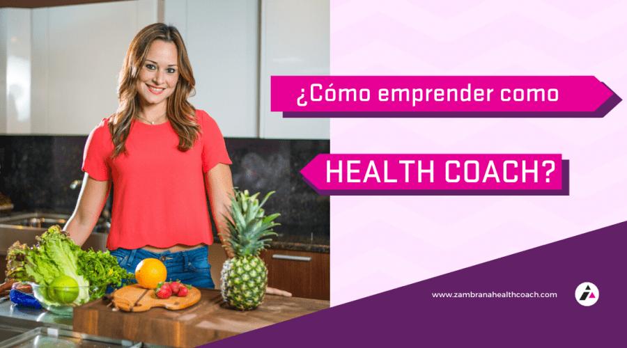 7 consejos y opciones para emprender como Health Coach